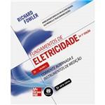 Fundamentos de Eletricidade: Corrente Alternada e Instrumentos de Medição - Série Habilidades Básicas em Eletricidade, Eletrônica e Telecomunicações - Volume 2