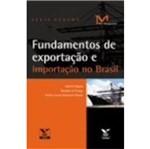 Fundamentos de Exportacao e Importacao no Brasil - Fgv