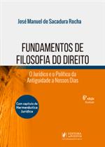 Fundamentos de Filosofia do Direito: o Jurídico e o Político da Antiguidade a Nossos Dias (2019)