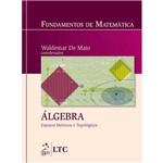 Fundamentos de Matemática - Álgebra