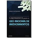Fundamentos para o Uso Racional de Medicamentos 01