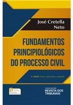 Fundamentos Principiológicos do Processo Civil - 3ª Edição