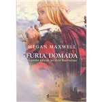 Furia Domada - Série Guerreiras - Livro 2