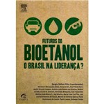 Futuros do Bioetanol - Elsevier