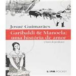 Garibaldi e Manoela - uma Historia de Amor - Pocket 294