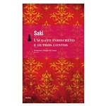 Gato Indiscreto, um - e Outros Contos 1ª Ed.2009