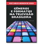 Gêneros e Formatos na Televisão Brasileira