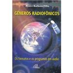 Gêneros Radiofônicos: os Formatos e os Programas em Áudio