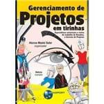 Gerenciamento de Projetos em Tirinhas: Especialistas Comentam a Rotina de Rosalina, a Gerente de Projetos