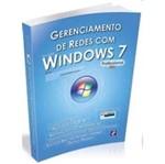 Gerenciamento de Redes com Microsoft Windows 7 Professional - Erica