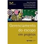 Gerenciamento do Escopo em Projetos - Fgv
