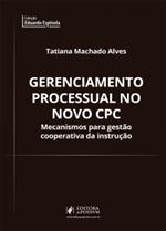 Gerenciamento Processual no Novo CPC (2019)