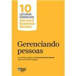 Gerenciando Pessoas - uma Introdução às Mais Influentes Ideias da Harvard Business Review - 1ª Ed.