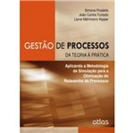 Gestão de Processos da Teoria à Prática