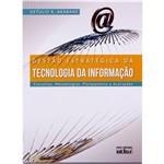 Gestão Estratégica da Tecnologia da Informação: Conceitos, Metodologias, Planejamento e Avaliações