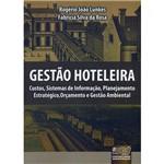 Gestão Hoteleira: Custos, Sistemas de Informação, Planejamento Estratégico, Orçamento e Gestão Ambiental