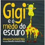 Gigi e o Medo do Escuro