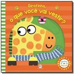 Girafinha, o que Voce Vai Vestir?