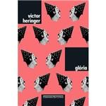 Glória (nova Edição) - 1ª Ed.