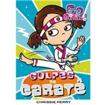 Go Girl 14 - Golpes de Carate - Fundamento