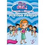 Go Girl Fazendo a Diferenca 05 - Fim das Ferias!