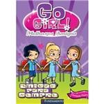 Go Girl Melhores Amigas 3 - Amigas para Sempre - Fundamento