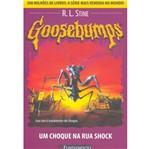 Goosebumps 18 - um Choque na Rua Shock - Fundament