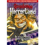 Goosebumps Horrorland 5 - Dr Maluco Versus Robby Schwartz - Fundamento