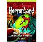 Goosebumps Horrorland 7 - Meus Amigos me Chamam de Monstro - Fundamento