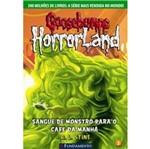 Goosebumps Horrorland 3 - Sangue de Monstro para o Cafe da Manha - Fundamento