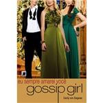 Gossip Girl: eu Sempre Amarei Você