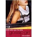 Gossip Girl: Você Sabe que me Ama