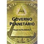 Governo Planetário - Ficção ou Realidade?