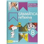 Gramática Reflexiva 8º Ano