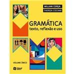 Gramática Texto Reflexão e Uso
