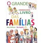 Grande e Maravilhoso Livro das Familias, o - Sm