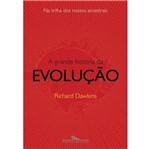 Grande Historia da Evolucao, a - Cia das Letras