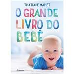 Grande Livro do Bebe, o