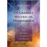 Grandes Mestres da Humanidade, os 1ª Ed.