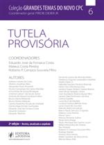 Grandes Temas do Novo CPC - Tutela Provisória (2019)