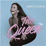 Gretchen - The Queen