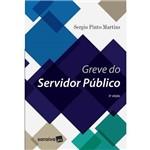 Greve do Servidor Público - 2ª Ed.
