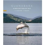 Guanabara - a Reflection Of Rio - 01ed/16 - 1ª Ed.