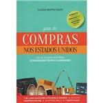 Guia de Compras Nos Estados Unidos - 1ª Ed.