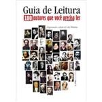 Guia de Leitura - 100 Autores que Voce Precisa Ler - Lpm