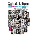 Guia de Leitura - 100 Poetas que Voce Precisa Ler