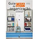 Guia de Organização Casa e Jardim: 230 Ideias para Deixar Sua Casa em Ordem