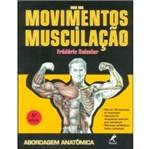 Guia dos Movimentos de Musculacao - Manole