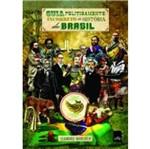 Guia Politicamente Incorreto da Historia do Brasil - Leya