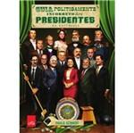 Guia Politicamente Incorreto dos Presidentes da Republica - Leya